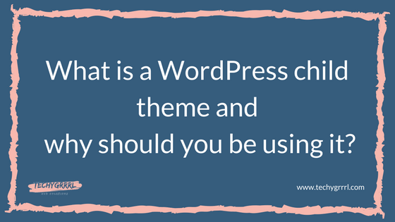 What is a WordPress child theme