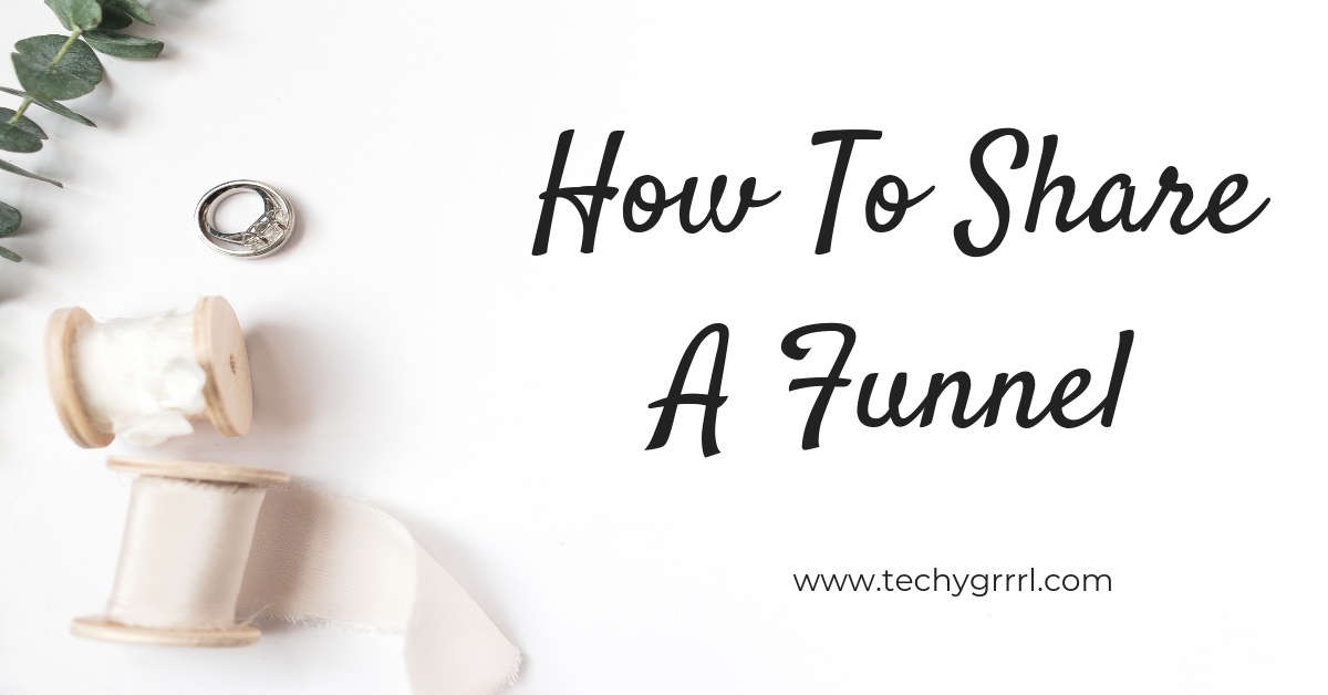 HOW TO SHARE A FUNNEL-1