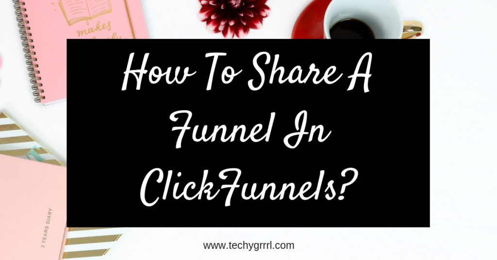 HOW TO SHARE A FUNNEL