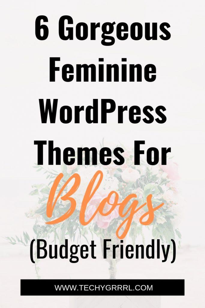 Best Feminine WordPress Themes For Blogs