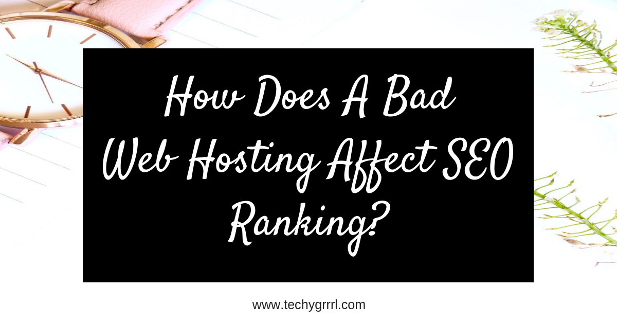 web hosting affect SEO Ranking